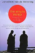 Empty Mirror Experiences in a Japanese Zen Monastery