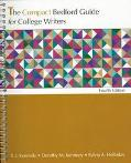 The Compact Bedford Guide for College Writers/on Line With the Bedford Guide for College Wri...
