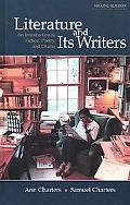 Literature and Its Writers An Introduction to Fiction, Poetry, and Drama