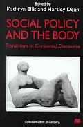 Social Policy and the Body Transitions in Corporeal Discourse
