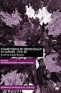 Conditions of Democracy in Europe, 1919-39 Systemic Case Studies