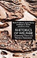 Rhetorics of Welfare Uncertainty, Choice and Voluntary Associations