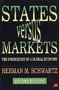 States Versus Markets The Emergence of a Global Economy