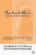Arab Shi'A The Forgotten Muslims