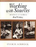 Working With Sources A Brief Guide to Accompany Real Writing