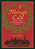 Midnight Carol: A Novel of how Charles Dickens Saved Christmas