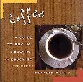 Coffee A Guide to Buying, Brewing, and Enjoying