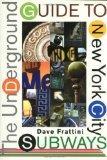 Underground Guide to New York City Subways