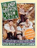 Andy Griffith Show Book From Miracle Salve to Kerosene Cucumbers  The Complete Guide to One ...