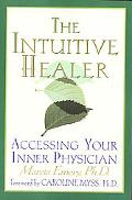 Intuitive Healer Accessing Your Inner Physician