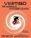 Vertigo The Making of a Hitchcock Classic