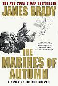 Marines of Autumn A Novel of the Korean War