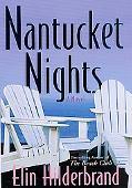 Nantucket Nights - Elin Hilderbrand - Hardcover - 1ST