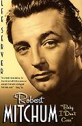 Robert Mitchum Baby, I Don't Care