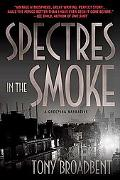 Spectres in the Smoke A Creeping Narrative