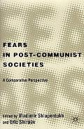 Fears in Post Communist Society A Comparative Perspective