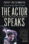 Actor Speaks Voice and the Performer