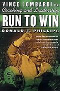 Run to Win Vince Lombardi on Coaching and Leadership