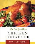 New York Times Chicken Cookbook