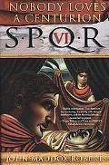 Spqr VI Nobody Loves a Centurion