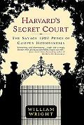 Harvard's Secret Court The Savage 1920 Purge of Campus Homosexuals