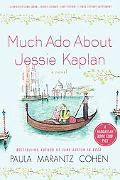 Much Ado about Jessie Kaplan