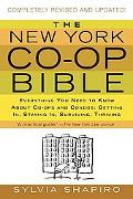New York Co-op Bible Everything You Need To Know About Co-ops And Condos; Getting In, Stayin...
