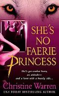 She's No Faerie Princess A Novel of the Others