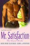 Mr. Satisfaction Four Sensuous NOvellas