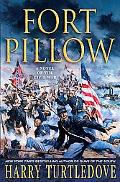 Fort Pillow A Novel of the Civil War