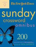 New York Times Sunday Crossword Omnibus 200 World-famous Sunday Puzzles from the Pages of th...