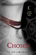Chosen (House of Night Series #3)