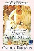 Hidden Diary of Marie Antoinette A Novel