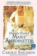 Hidden Diary of Marie Antoinette A Novel