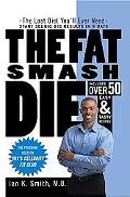 Fat Smash Diet The Last Diet You'll ever need