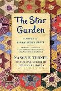 Star Garden: A Novel of Sarah Agnes Prine