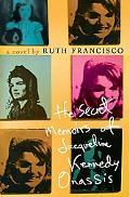 Secret Memoirs of Jacqueline Kennedy Onassis