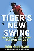Tiger's New Swing An Analysis of Tiger Woods' New Swing Technique