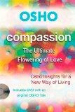 OSHO Compassion: The Ultimate Flowering of Love (Osho: Insights for a New Way of Living)