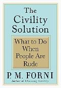 The Civility Solution