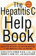 Hepatitis C Help Book A Groundbreaking Treatment Program Combining Western and Eastern Medic...
