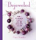 Adorn Beautiful Jewelry to Make and Wear Using Crystals, Beads and Charms