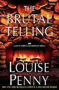 The Brutal Telling (An Armand Gamache Novel)