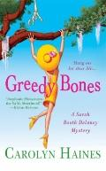 Greedy Bones (A Sarah Booth Delaney Mystery)