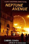 Neptune Avenue: A Jack Leightner Crime Novel