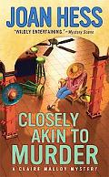 Closely Akin to Murder (Claire Malloy Mysteries)