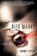 Bite Marks: A Vampire Testament