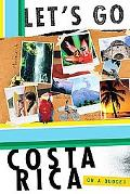 Let's Go Costa Rica 4th Edition, Vol. 4