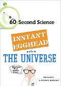The Instant Egghead Guide to the Universe