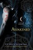 Awakened: A House of Night Novel (House of Night Novels)